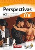 Perspectivas ¡Ya! A2. Kurs- und Arbeitsbuch mit Vokabeltaschenbuch - Sara Amann-Marín, Andrea Bucheli, Gloria Bürsgens, Martin B. Fischer, Gabriele Forst