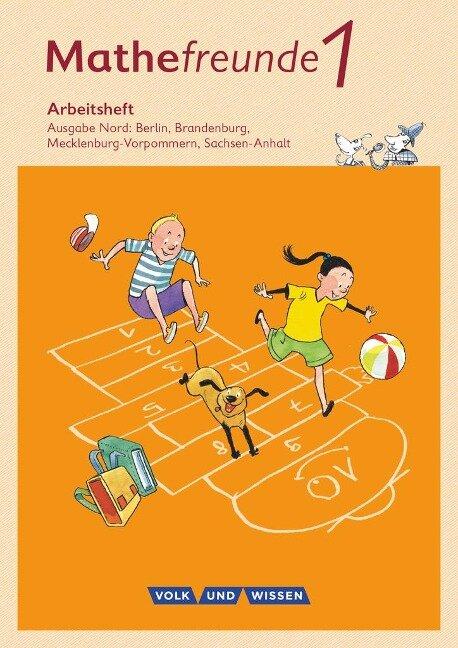 Mathefreunde 1. Schuljahr. Arbeitsheft. Nord - Catrin Elies, Kathrin Fiedler, Ursula Kluge, Yvonne Krieseleit, Nancy Kunkis