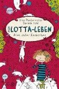 Mein Lotta-Leben 01. Alles voller Kaninchen - Alice Pantermüller