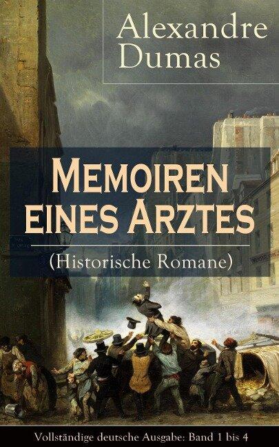 Memoiren eines Arztes (Historische Romane) - Alexandre Dumas