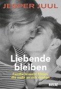 Liebende bleiben - Jesper Juul