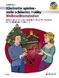 Weihnachtsmelodien. Klarinette spielen - mein schönstes Hobby - Rudolf Mauz