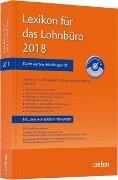 Lexikon für das Lohnbüro 2018 - Wolfgang Schönfeld, Jürgen Plenker