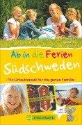 Ab in die Ferien - Südschweden - Claudia Linz