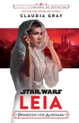 Star Wars: Leia - Claudia Gray