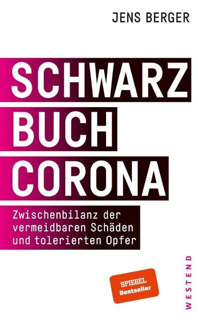 Schwarzbuch Corona - Jens Berger