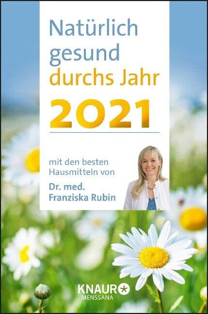 Natürlich gesund durchs Jahr 2021 - Franziska Rubin