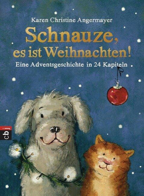 Schnauze, es ist Weihnachten - Karen Christine Angermayer