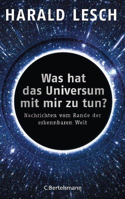 Was hat das Universum mit mir zu tun? - Harald Lesch