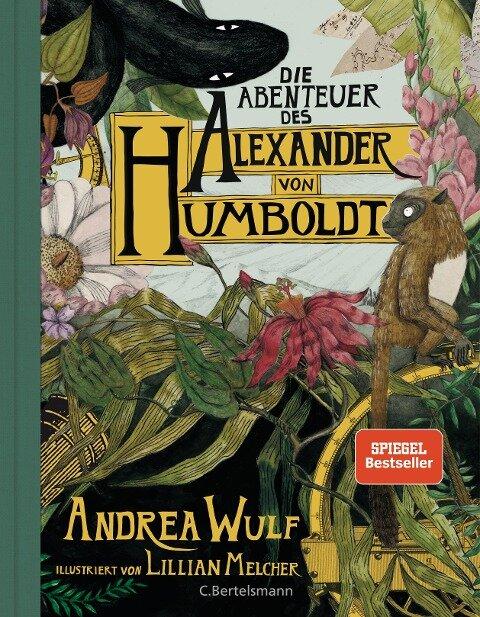 Die Abenteuer des Alexander von Humboldt - Andrea Wulf