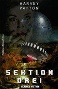 Sektion drei - Harvey Patton