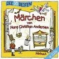 Die 30 besten Märchen von Hans Christian Andersen - Hans Christian Andersen