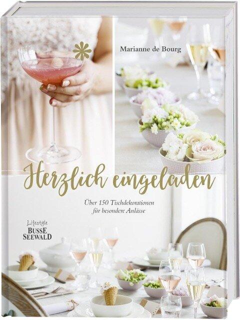 Herzlich eingeladen - Marianne de Bourg