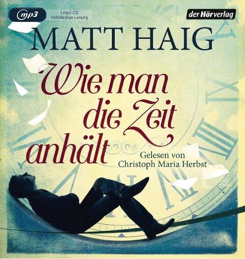 Wie man die Zeit anhält - Matt Haig