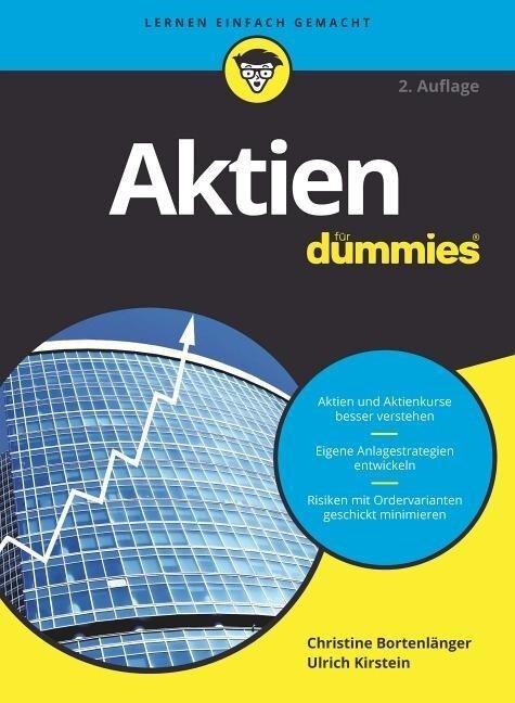 Aktien für Dummies - Christine Bortenlänger, Ulrich Kirstein