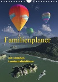 Familienplaner mit schönen Landschaftsbildern (Wandkalender 2017 DIN A4 hoch) - Klaus-Dieter Schulze