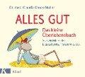 Alles gut - Das kleine Überlebensbuch - Claudia Croos-Müller