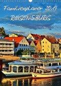 Familienplaner Regensburg (Wandkalender 2019 DIN A3 hoch) - Jutta Heußlein