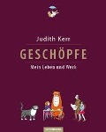 Geschöpfe. Mein Leben und Werk - Judith Kerr