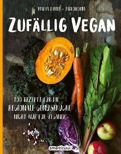 Zufällig vegan - Marta Dymek