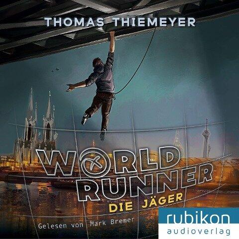 World Runner (1). Die Jäger - Thomas Thiemeyer