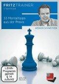 33 Mentaltipps aus der Praxis - Werner Schweitzer