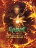 Gwent: The Art of The Witcher Card Game -