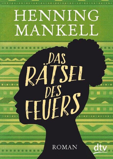 Das Rätsel des Feuers - Henning Mankell