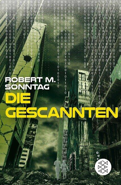 Die Gescannten - Robert M. Sonntag
