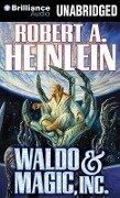 Waldo & Magic, Inc. - Robert A. Heinlein