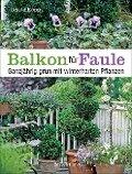 Balkon für Faule - Ursula Kopp