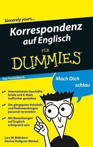 Korrespondenz auf Englisch für Dummies Das Pocketbuch - Lars M. Blöhdorn, Denise Hodgson-Möckel