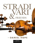 Stradivari & Friends - Daniel Hope