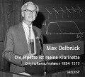 Die Pipette ist meine Klarinette. CD - Max Delbrück