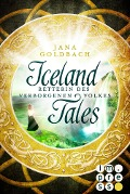 Iceland Tales 2: Retterin des verborgenen Volkes - Jana Goldbach