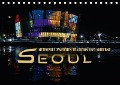 Seoul - Metropole zwischen Tradition und Moderne (Tischkalender 2018 DIN A5 quer) Dieser erfolgreiche Kalender wurde dieses Jahr mit gleichen Bildern und aktualisiertem Kalendarium wiederveröffentlicht. - Renate Bleicher