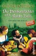Die Henkerstochter und der Rat der Zwölf - Oliver Pötzsch