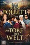 Die Tore der Welt. Filmbuchausgabe - Ken Follett