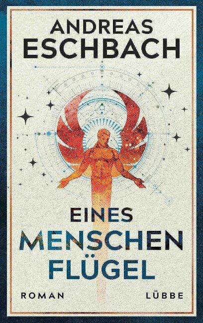 Eines Menschen Flügel - Andreas Eschbach
