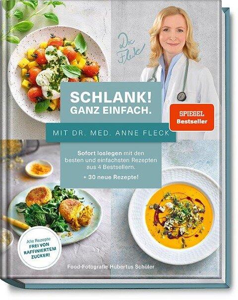 Schlank! und gesund - mit Dr. med. Anne Fleck - Anne Fleck