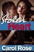 Stolen Heart - Carol Rose