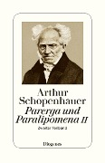Parerga und Paralipomena II - Arthur Schopenhauer