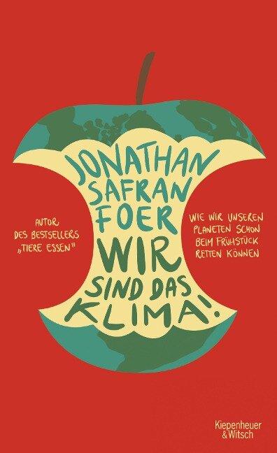 Wir sind das Klima! - Jonathan Safran Foer