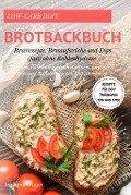 Low-Carb Brot und Brötchen Rezepte für den Thermomix TM5 und TM31 Brotbackbuch für Brotrezepte, - Johanna Krüger