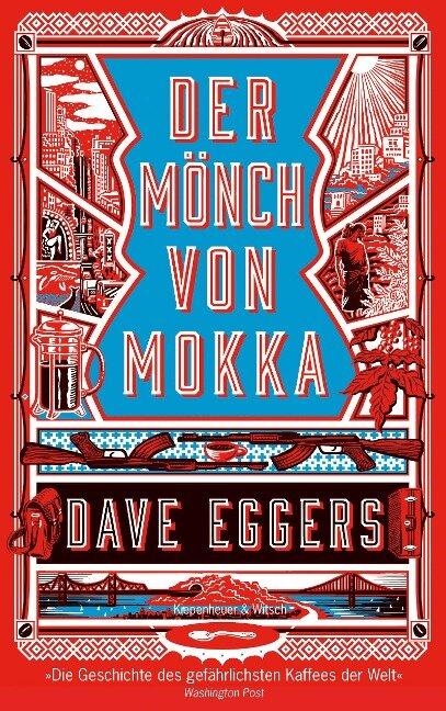 Der Mönch von Mokka - Dave Eggers