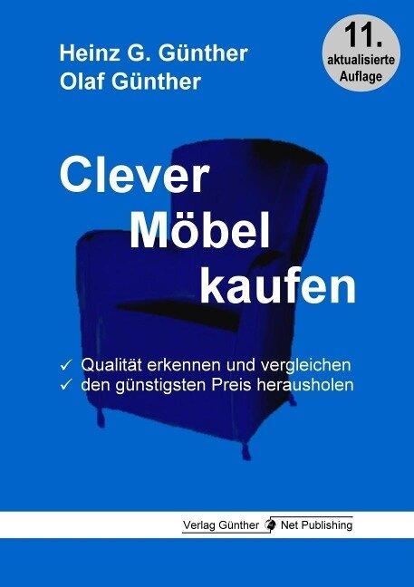Clever Möbel kaufen - Heinz G. Günther, Olaf Günther