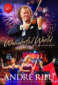 Wonderful World - Live In Maastricht - André Rieu