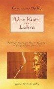 Der Kern der Lehre - Dhammarato Bhikkhu