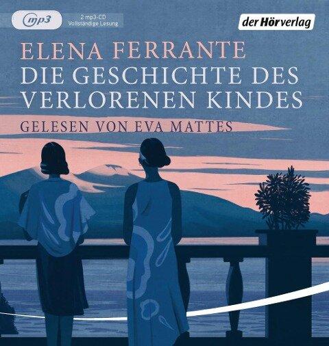 Die Geschichte des verlorenen Kindes. 2 MP3-CDs - Elena Ferrante