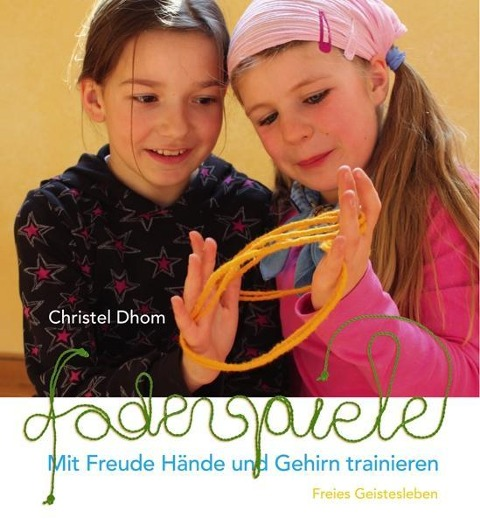 Fadenspiele - Christel Dhom